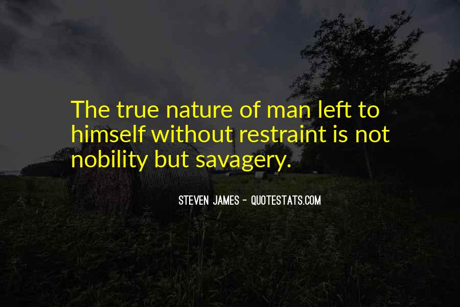 Quotes About The True Nature Of Man #226619