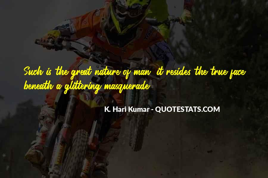 Quotes About The True Nature Of Man #538839