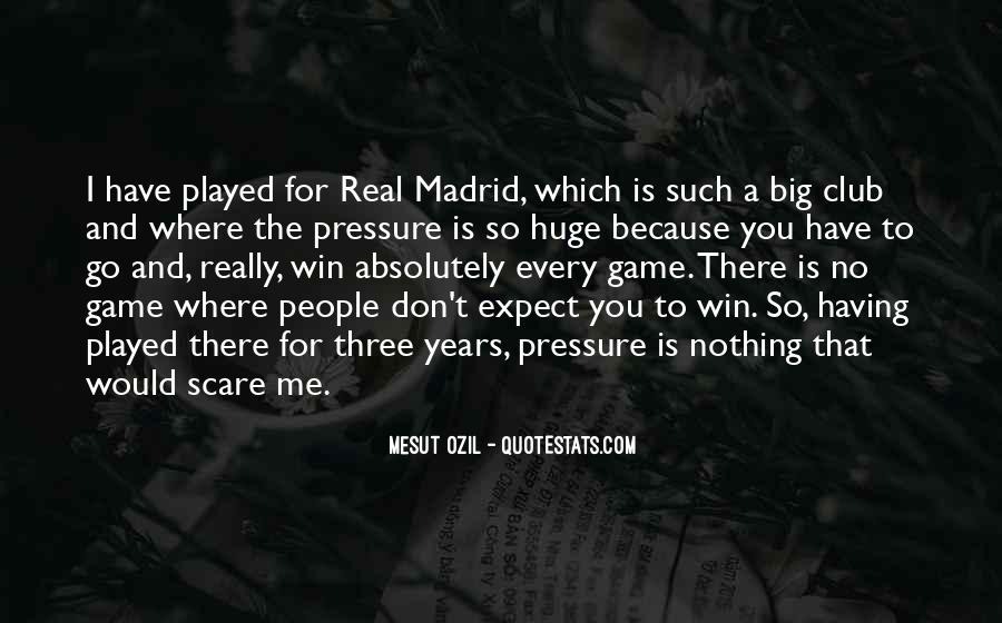 Quotes About Real Madrid #1025940