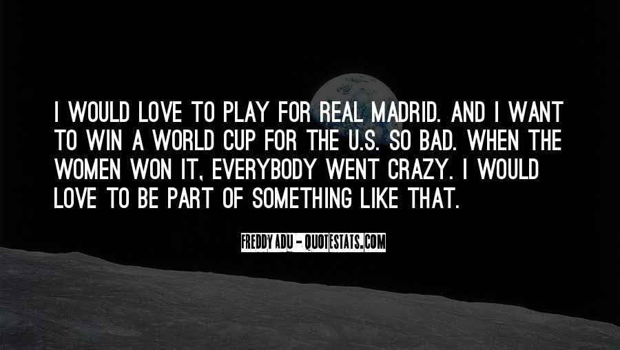 Quotes About Real Madrid #1474896