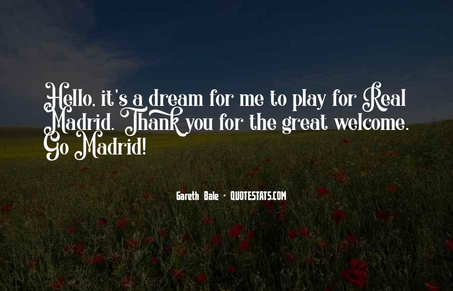 Quotes About Real Madrid #1664984