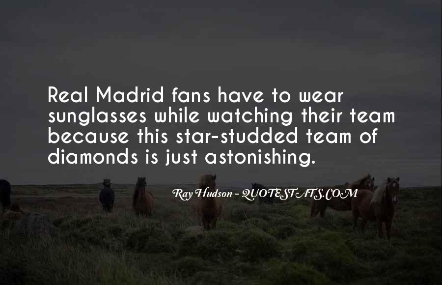 Quotes About Real Madrid #1788344