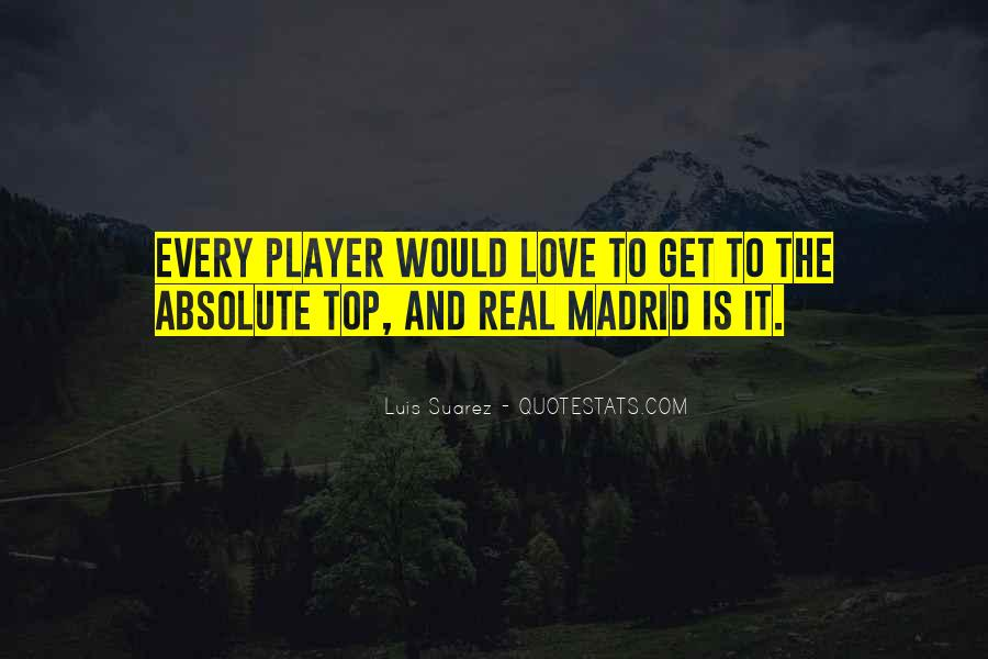 Quotes About Real Madrid #1816699