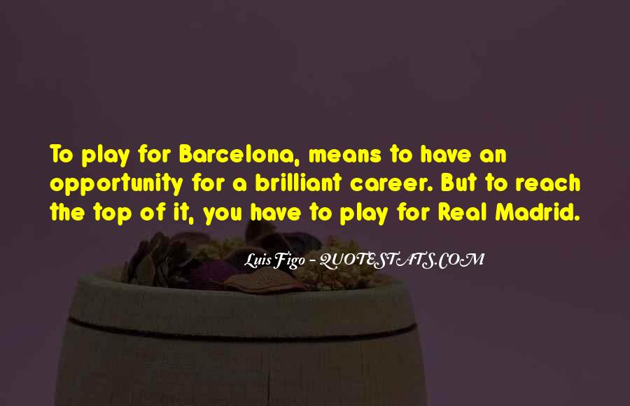 Quotes About Real Madrid #1844661