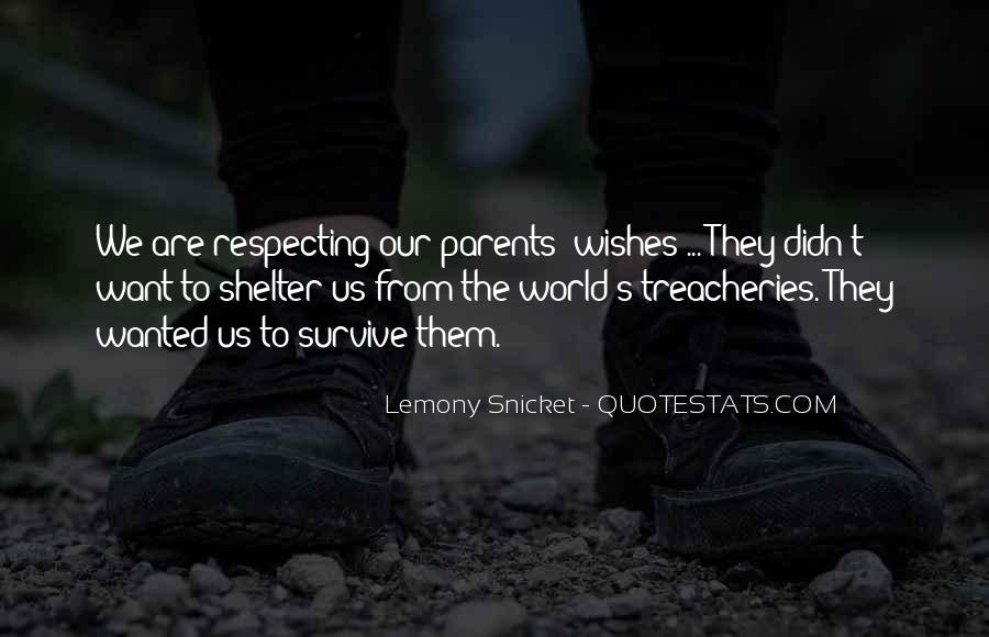 Quotes About Respecting Our Parents #1496958