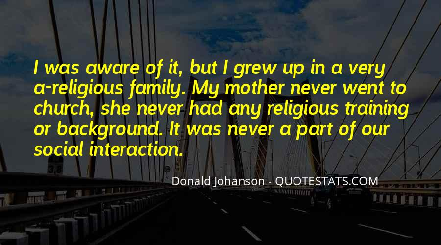 Quotes About Family Interaction #285584