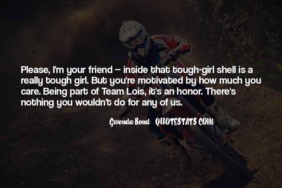 Quotes About Team And Friendship #1877318