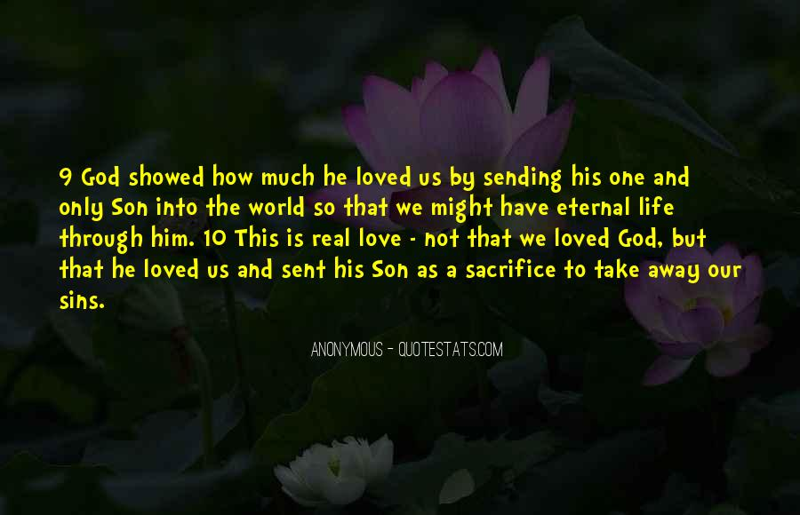 Quotes About How Love Is Not Real #1224674