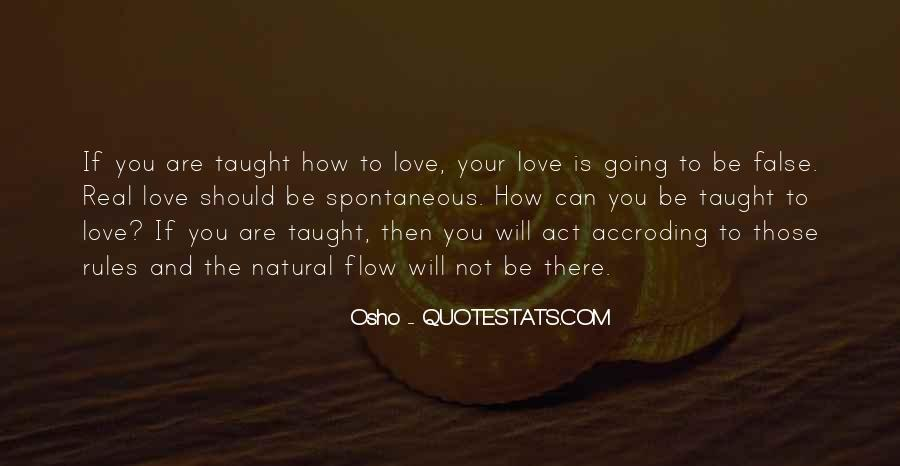 Quotes About How Love Is Not Real #1360993