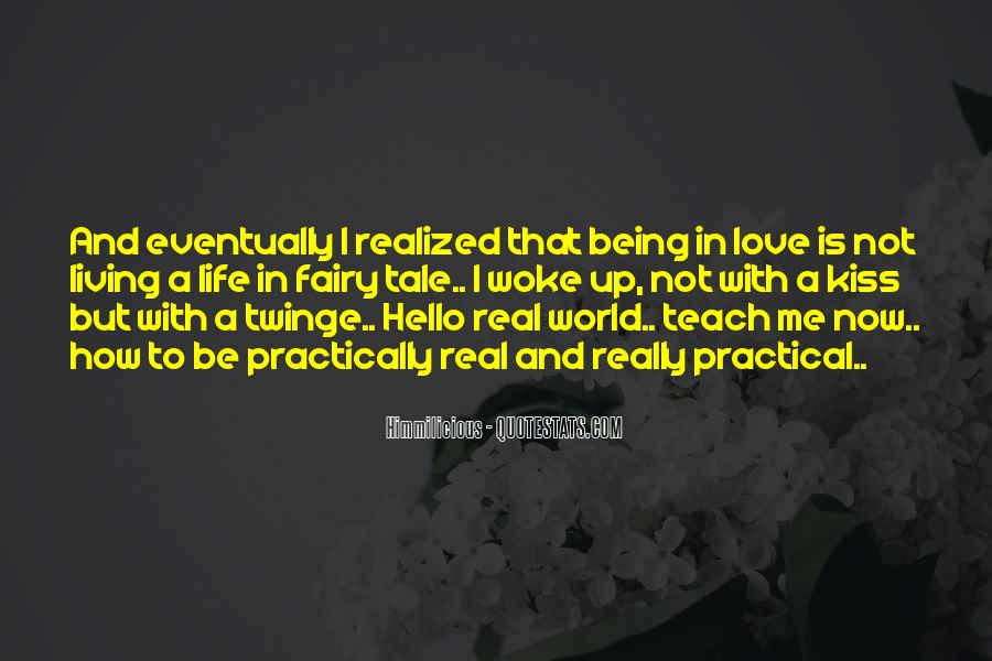 Quotes About How Love Is Not Real #1523396