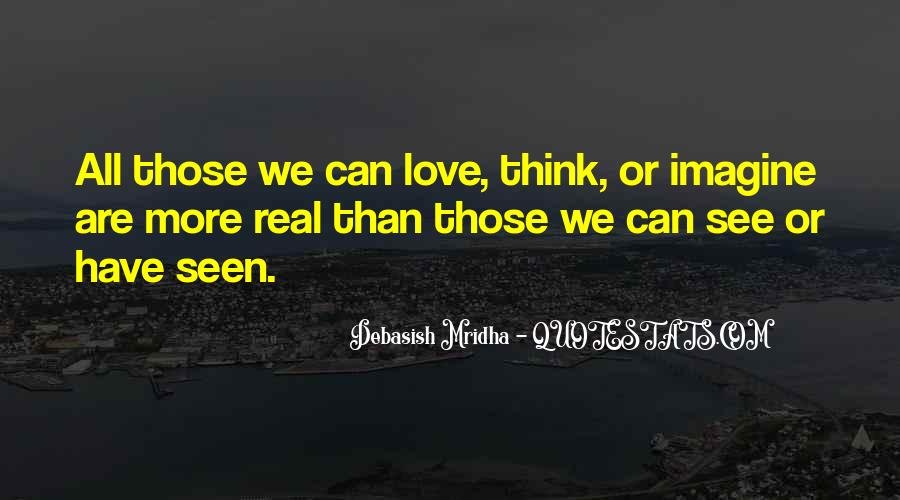 Quotes About How Love Is Not Real #19610