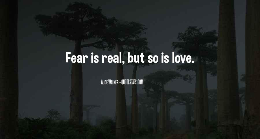 Quotes About How Love Is Not Real #8067