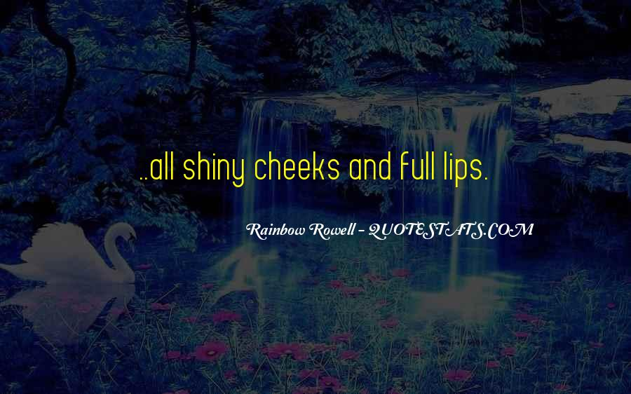 Quotes About Full Lips #1713459