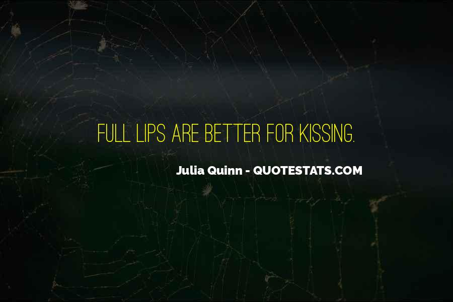 Quotes About Full Lips #314483