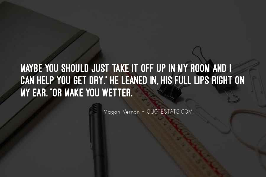 Quotes About Full Lips #90510