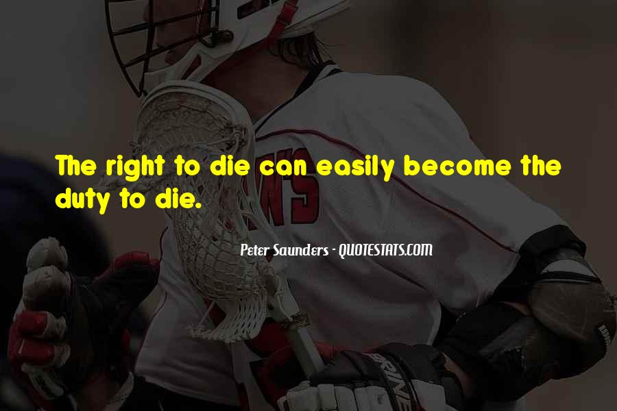 Quotes About Right To Die #118034