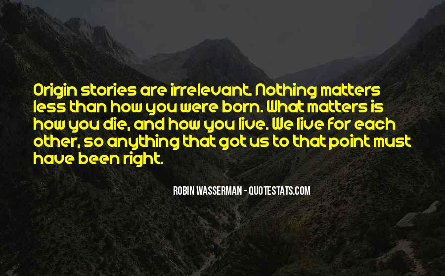 Quotes About Right To Die #284622
