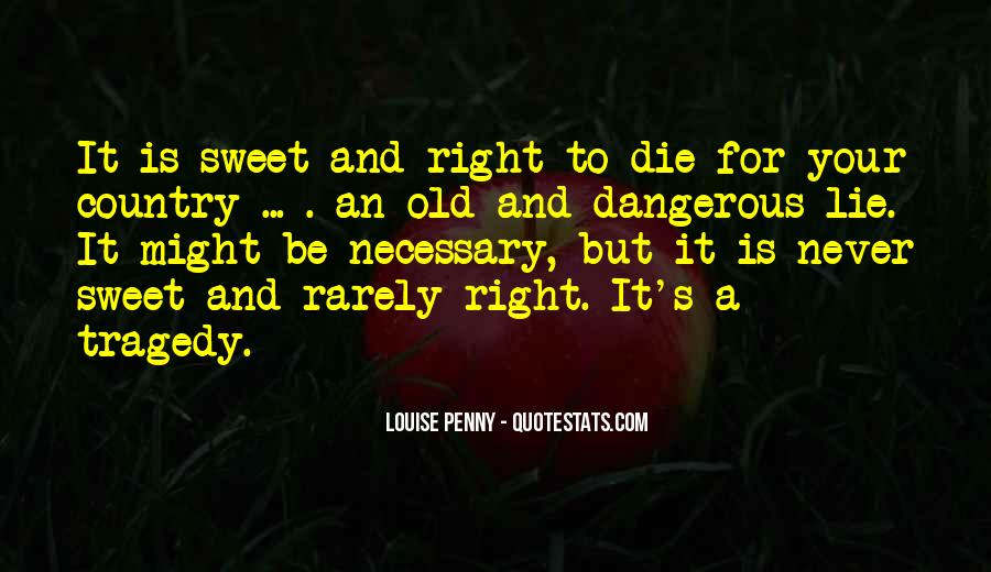 Quotes About Right To Die #287034