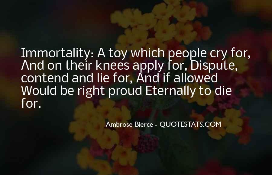 Quotes About Right To Die #313495