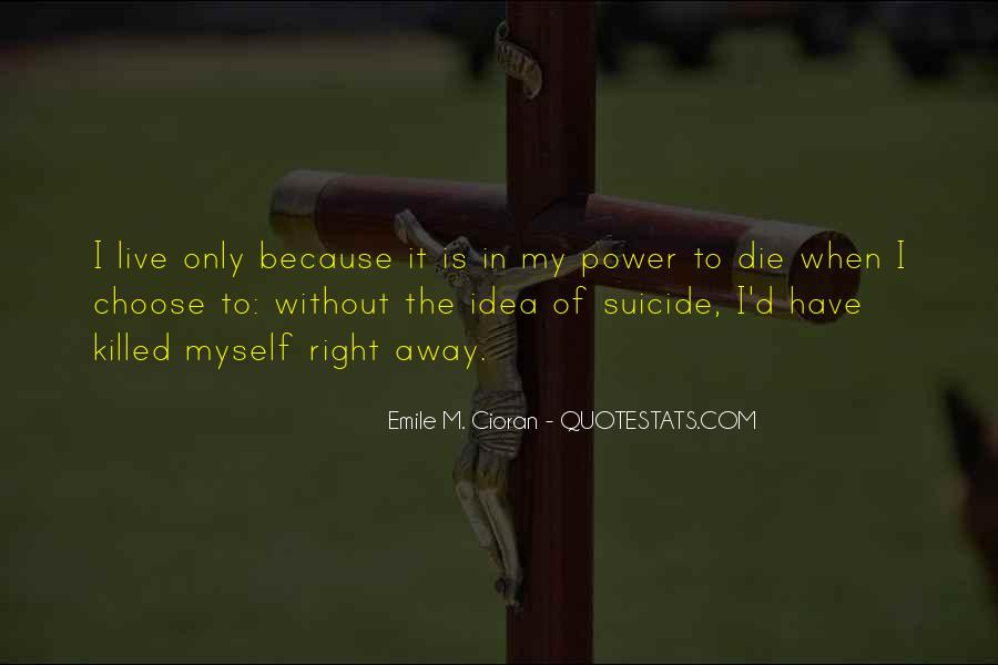 Quotes About Right To Die #381666