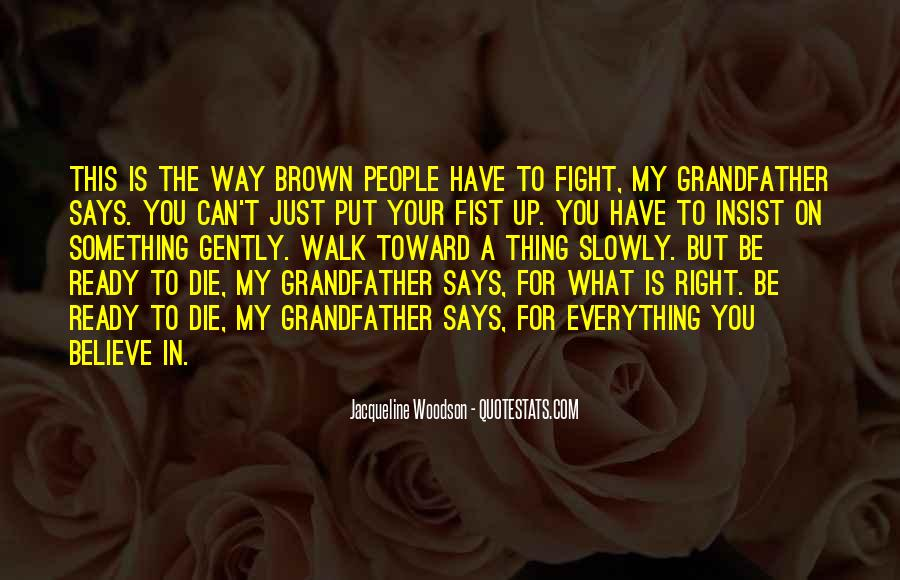 Quotes About Right To Die #550224