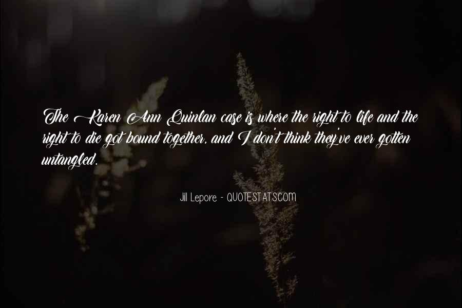 Quotes About Right To Die #55151
