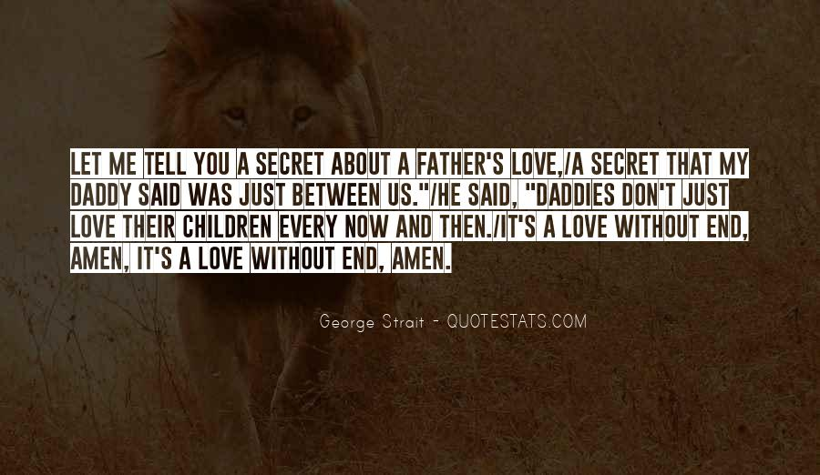 Quotes About My Secret Love #1154031