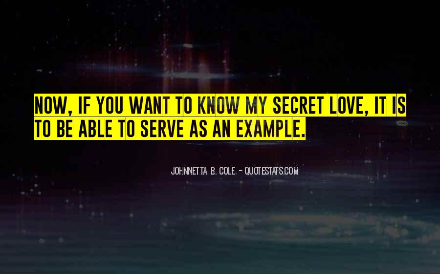 Quotes About My Secret Love #1445300