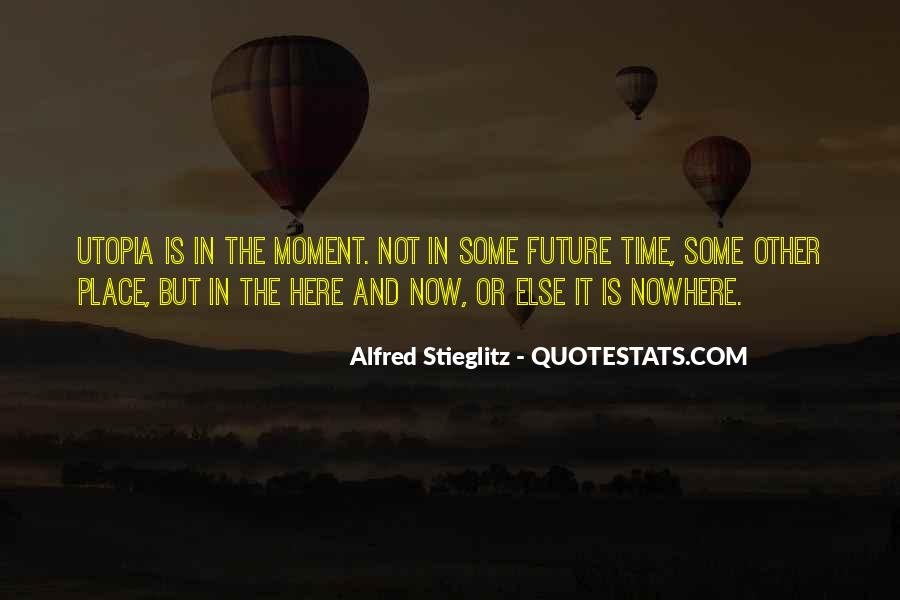 Quotes About Being In The Moment #101
