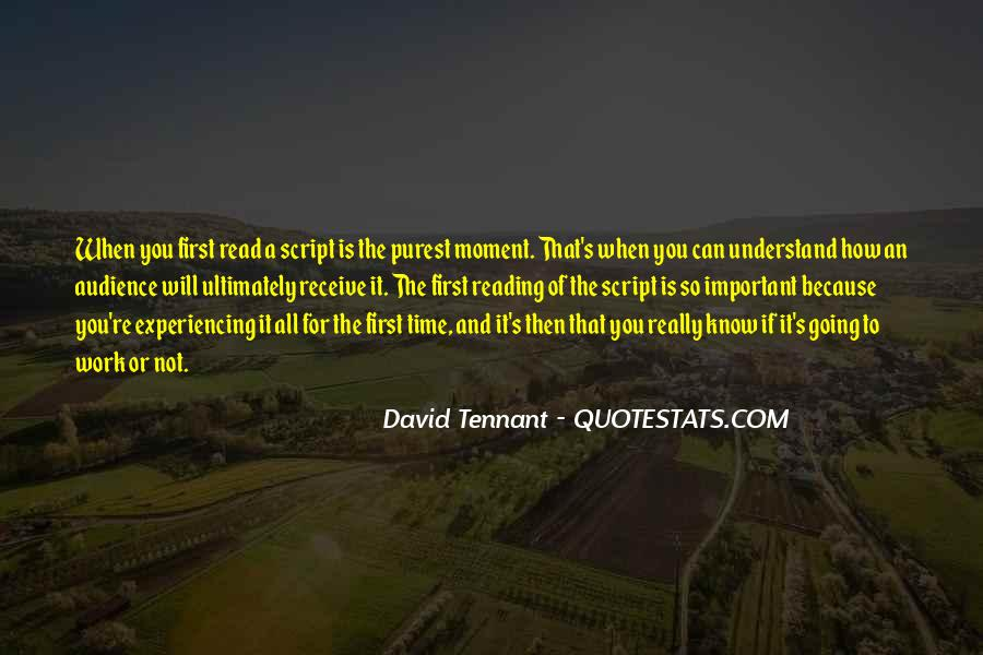 Quotes About Being In The Moment #2195