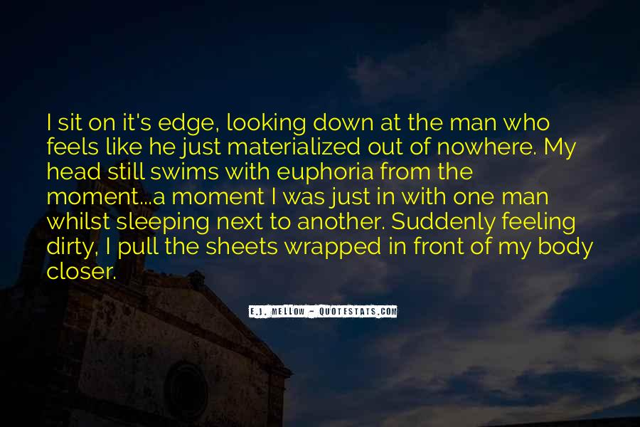 Quotes About Being In The Moment #3505