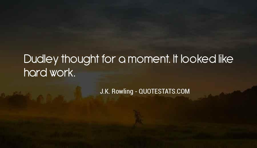 Quotes About Being In The Moment #4024