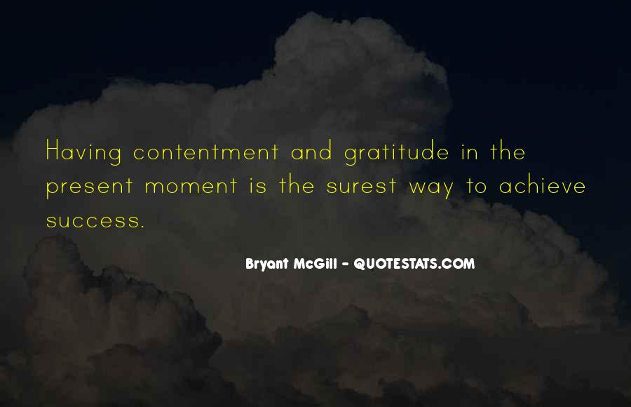 Quotes About Being In The Moment #6227