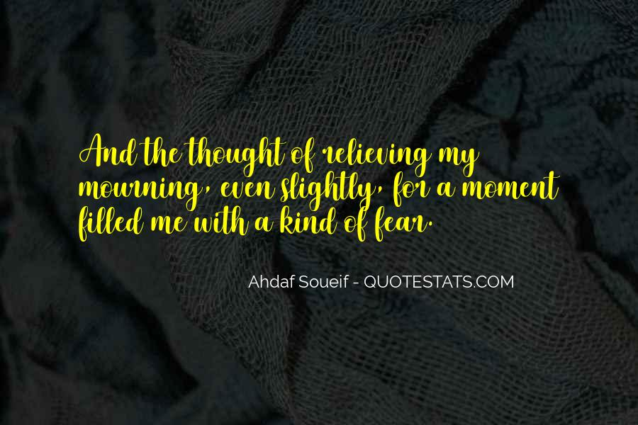 Quotes About Being In The Moment #6895