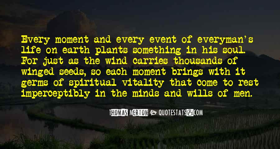 Quotes About Being In The Moment #7311