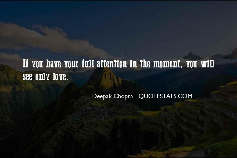 Quotes About Being In The Moment #7500