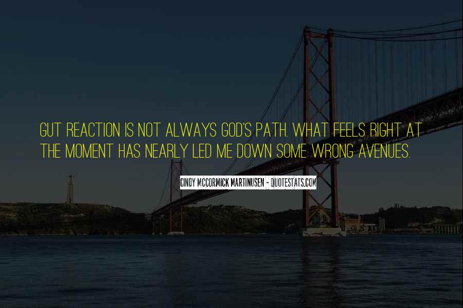 Quotes About Being In The Moment #7793