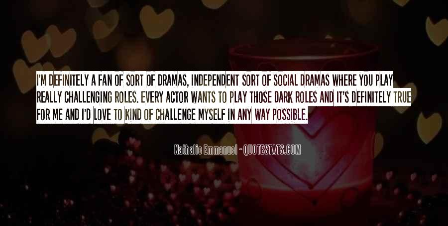 Quotes About Challenging Love #1344300