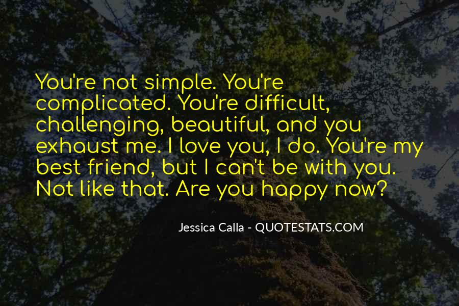 Quotes About Challenging Love #1429531