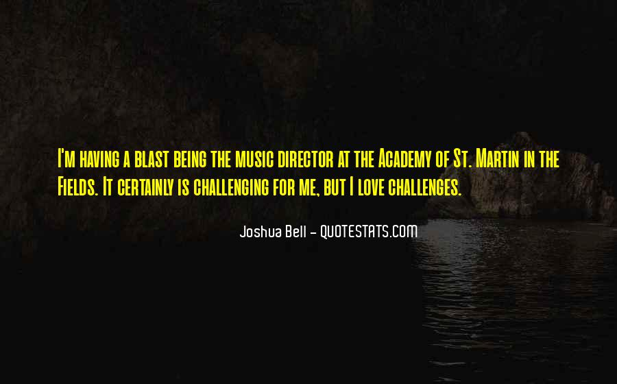 Quotes About Challenging Love #1649153