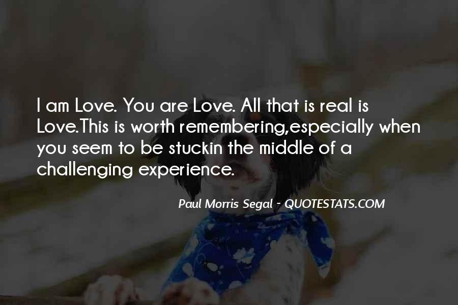 Quotes About Challenging Love #1752110