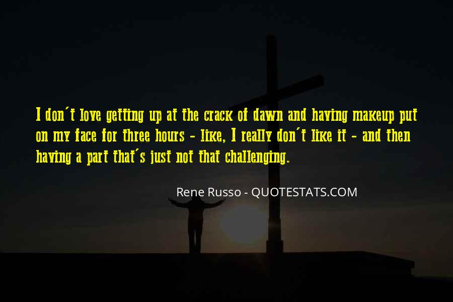 Quotes About Challenging Love #247257