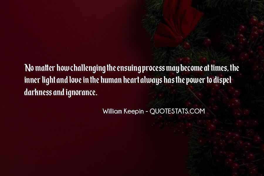 Quotes About Challenging Love #266892
