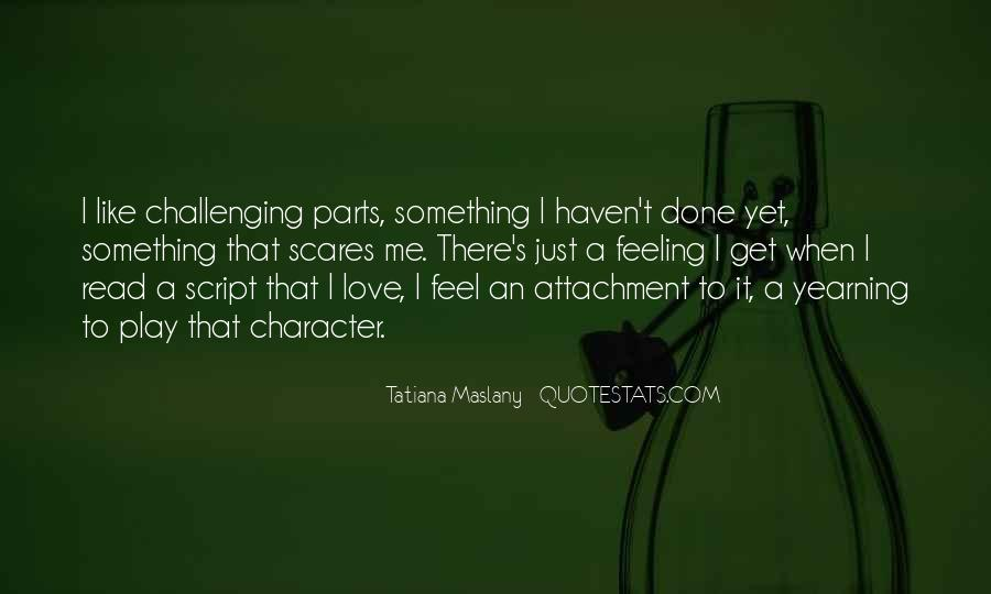 Quotes About Challenging Love #387646