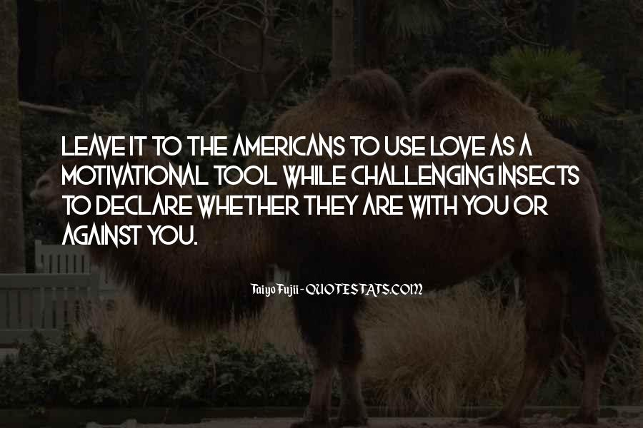 Quotes About Challenging Love #523668