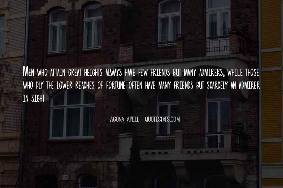 Quotes About Few Friends #19756