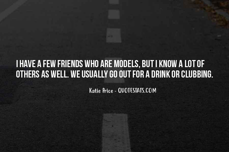 Quotes About Few Friends #331108