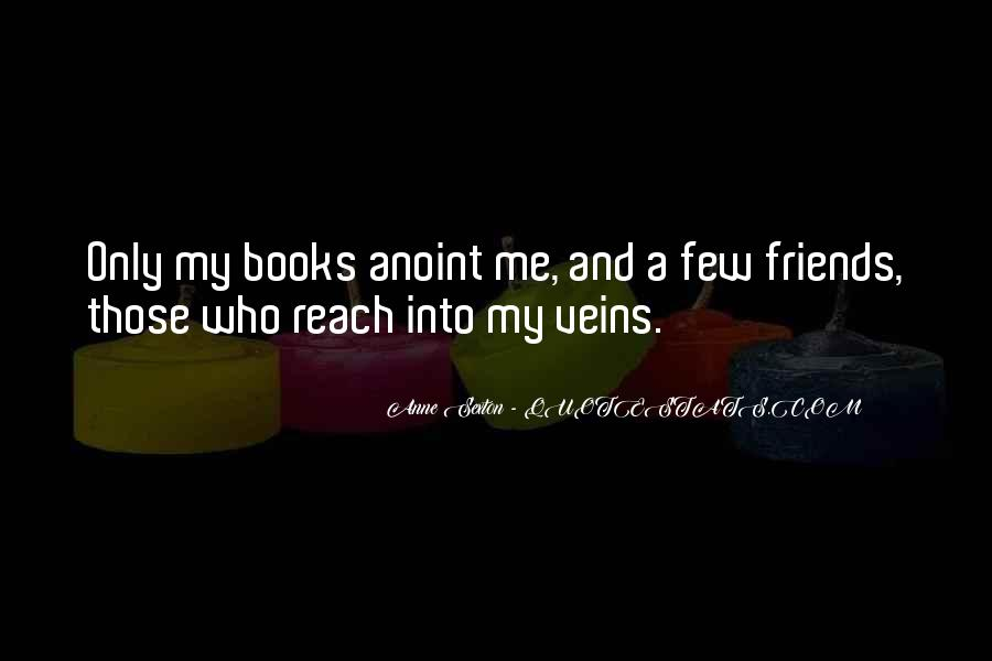Quotes About Few Friends #334272