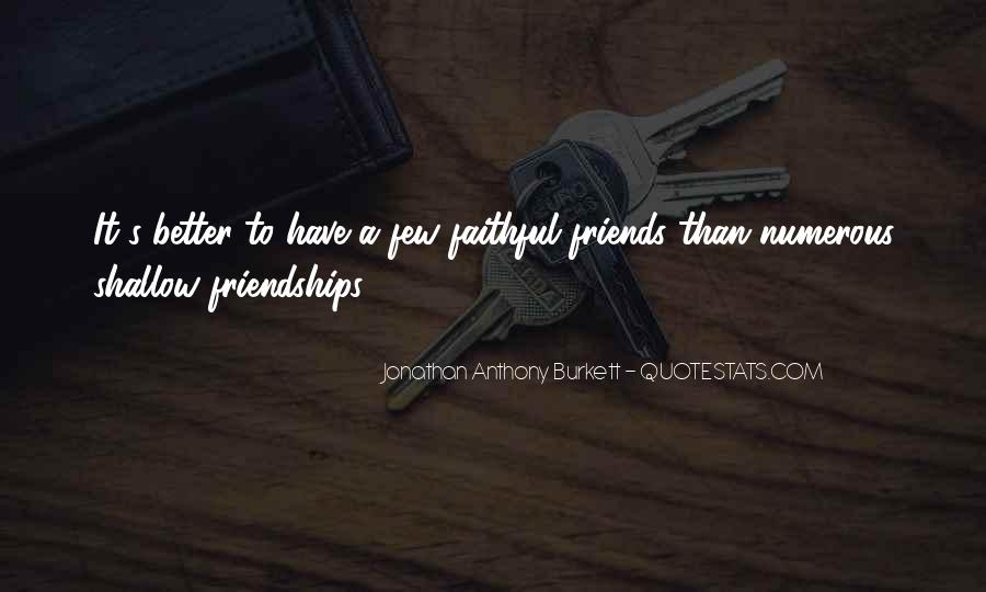 Quotes About Few Friends #469690