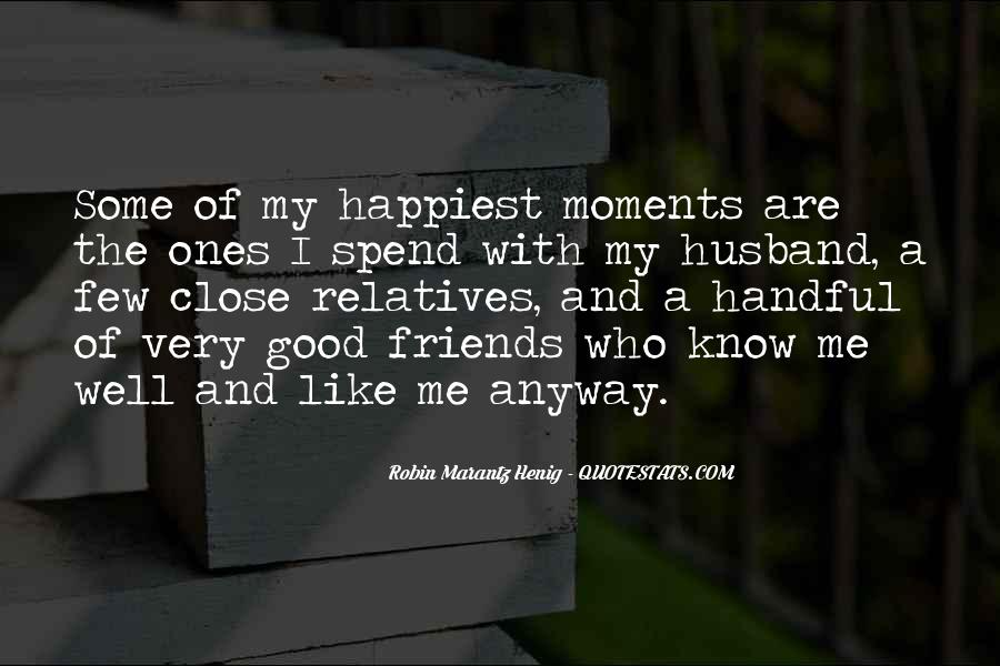 Quotes About Few Friends #484928